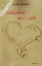 Trehern, Alan Gedichtet aus Liebe