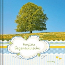 May, Kerstin Natur: Herzliche Segensw�nsche