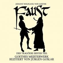 Goethe, Johann Wolfgang von Faust: Der Tragödie erster Teil