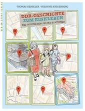 Henseler, Thomas,   Buddenberg, Susanne DDR-Geschichte zum Einkleben