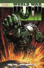 Pak, Greg World War Hulk