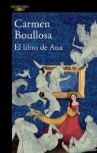 Boullosa, Carmen El libro de Ana Ana`s Book