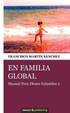 Martín Sánchez, Francisco En familia global