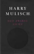 Harry  Mulisch Het zwarte licht