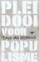 David Van Reybrouck , Pleidooi voor populisme