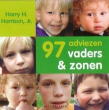 Harry  Harrison 97 adviezen vaders & zonen