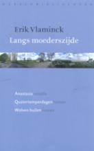 Vlaminck, Erik Langs moederszijde