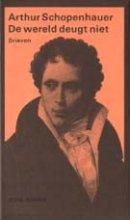 Arthur  Schopenhauer De wereld deugt niet (POD)