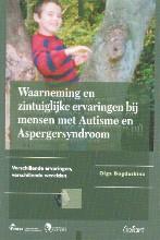 O. Bogdashina , Waarneming en zintuiglijke ervaringen bij mensen met Autisme en Aspergersyndroom