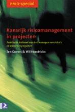 W. Hendrickx T. Gevers, Kansrijk risicomanagement in projecten
