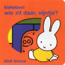 Dick  Bruna kiekeboe ! wie zit daar, nijntje ?