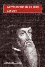 Johannes Calvijn , De brief van Paulus aan de Galaten