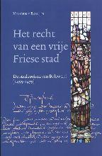 V. Robijn , Het recht van een vrije Friese stad
