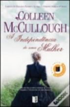 McCullough, Colleen Independencia De Uma Mulher