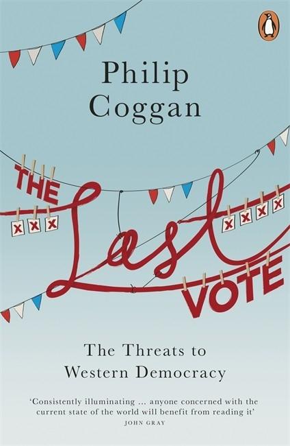 Philip Coggan,The Last Vote