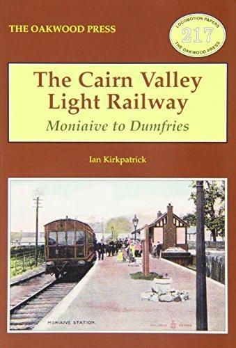 Ian Kirkpatrick,The Cairn Valley Light Railway
