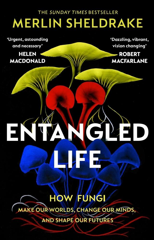 Sheldrake, Merlin,Entangled Life