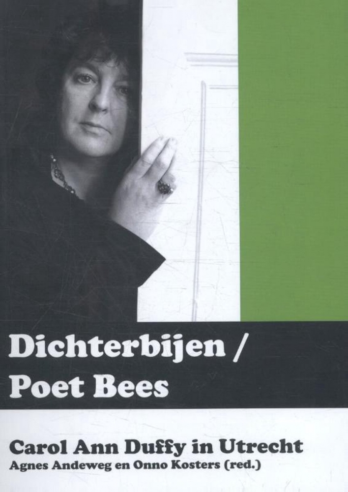 Carol Ann Duffy,Dichterbijen Poet bees