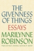 Marilynne Robinson, Givenness of Things