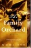 Nomi Eve, Family Orchard