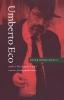 Peter (Indiana University) Bondanella, Umberto Eco and the Open Text