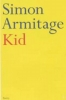 Simon Armitage, Kid