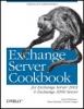 Paul Robichaux, et al, Exchange Server Cookbook
