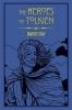 Day David, Heroes of Tolkien