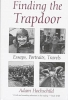 Hochschild, Adam, Finding the Trapdoor