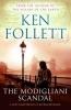Follett, Ken, Modigliani Scandal