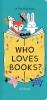 Boyd Lizi, Who Loves Books?