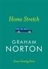 Norton Graham, Home Stretch