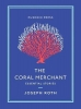 Roth Joseph, Coral Merchant