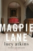 Atkins Lucy, Magpie Lane