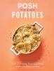 Woods Rebecca, Posh Potatoes