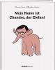 Chandra, Kurt, Mein Name ist Chandra, der Elefant