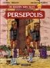 <b>Jacques Martin</b>,De reizen van Alex / Persepolis