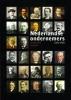 <b>Joop Visser, Matthijs Dicke en Annelies van der Zouwen</b>,Nederlandse Ondernemers 1850-1950