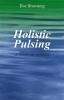 Tovi Browning, Holistic pulsing