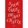 Thomas Decreus, Spektakeldemocratie
