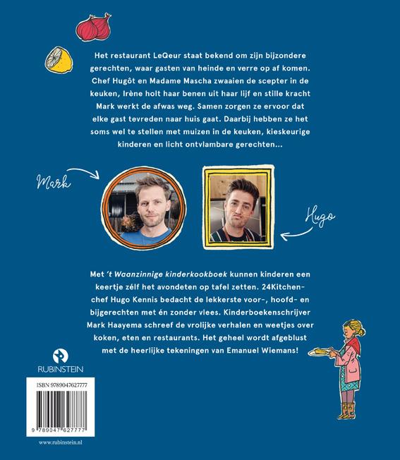 Mark Haayema, Hugo Kennis,`t Waanzinnige kinderkookboek
