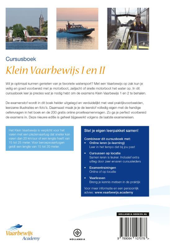 Bas Henrichs, Thom Hoff, Adelbert van Groeningen, Toni Rietveld,Klein Vaarbewijs I en II