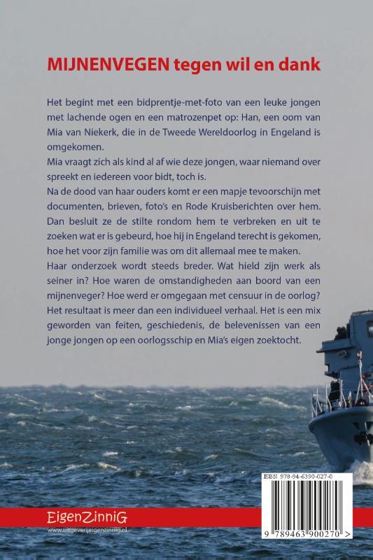 Mia van Niekerk,Mijnenvegen tegen wil en dank