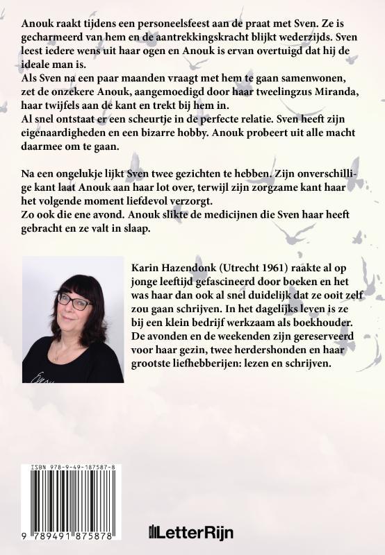 Karin Hazendonk,Ongenadig