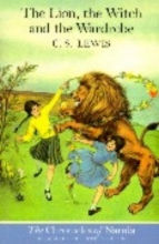 C. S. Lewis,   Pauline Baynes The Lion, the Witch and the Wardrobe