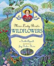 Appelt, Kathi Miss Lady Bird`s Wildflowers