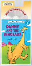 Hoff, Syd Danny and the Dinosaur Book and CD [With CD]
