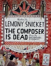 Lemony Snicket The Composer Is Dead