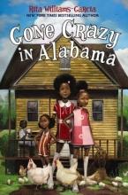 Williams-Garcia, Rita Gone Crazy in Alabama