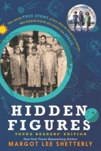 Shetterly, Margot Lee Hidden Figures Young Readers` Edition